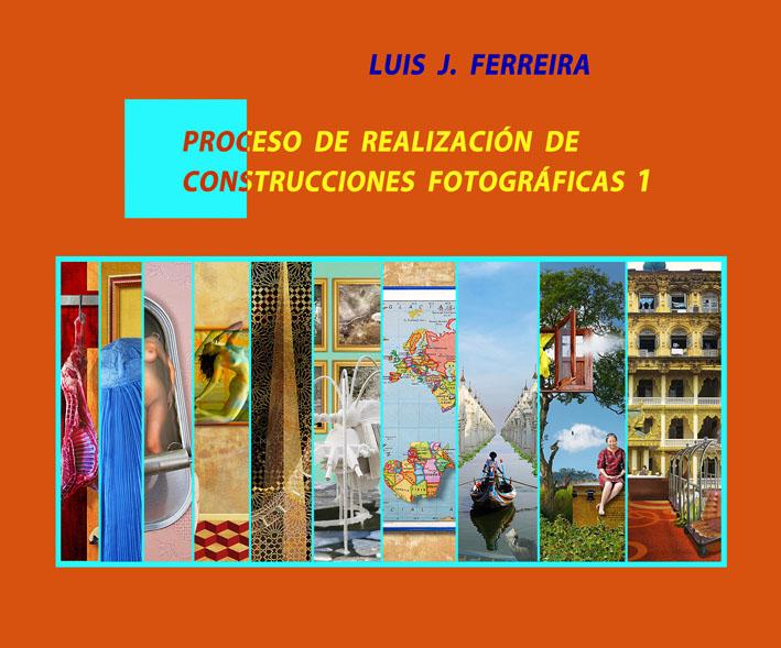 Proceso de realización de construcciones fotográficas 1