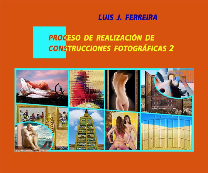Proceso de realización de construcciones fotográficas 2