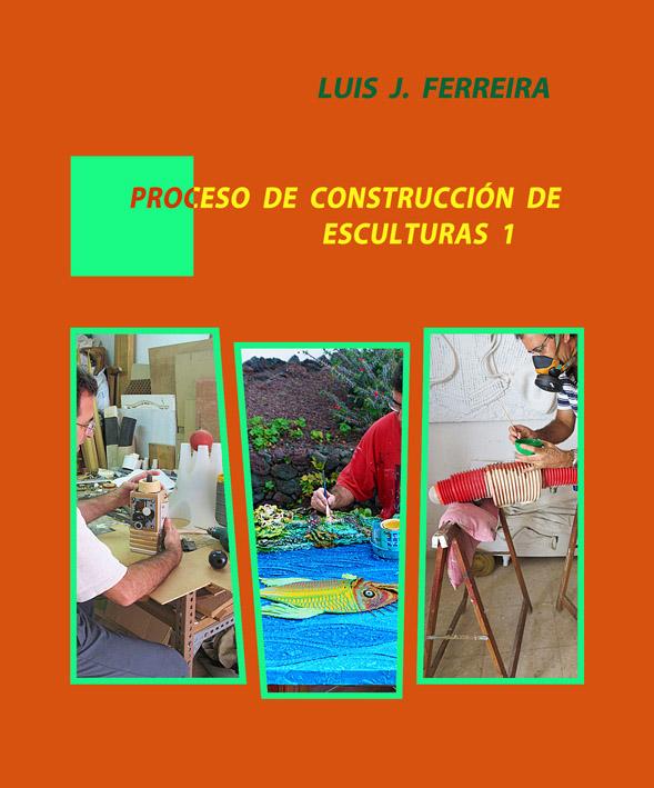 Proceso de construcción de esculturas 1