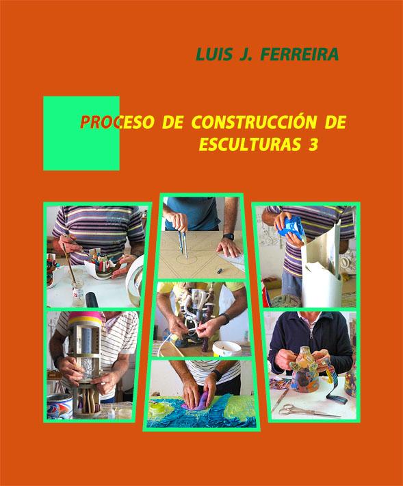 3. Proceso de construcción de esculturas 3